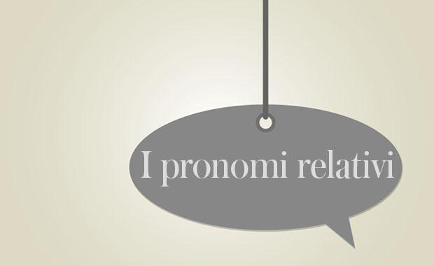 die italienischen relativpronomen - Relativpronomen Beispiele
